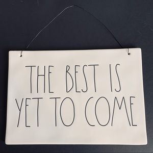 """Rae Dunn """"The Best is Yet to Come"""" ceramic sign"""